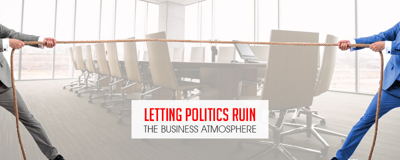 letting politics ruin the business atmosphere