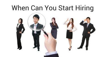 When Can You Start Hiring