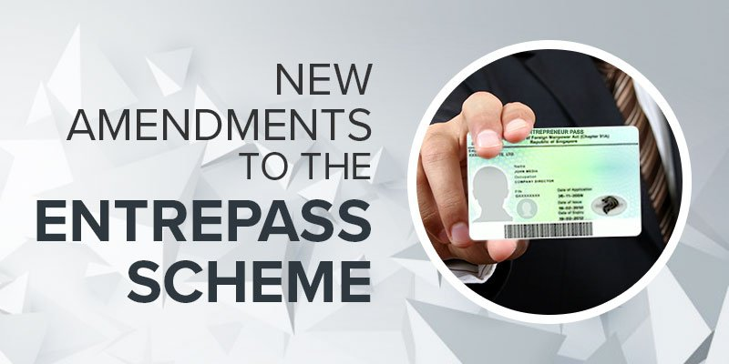 New Amendments to the EntrePass Scheme