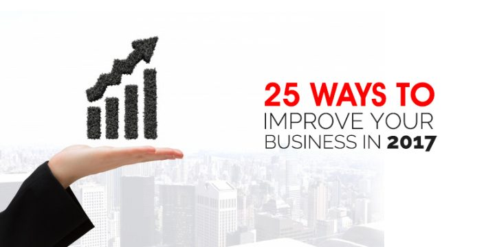 25 Ways to Improve Your Business in 2017 in Singapore
