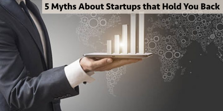 myths about startups that hold you back