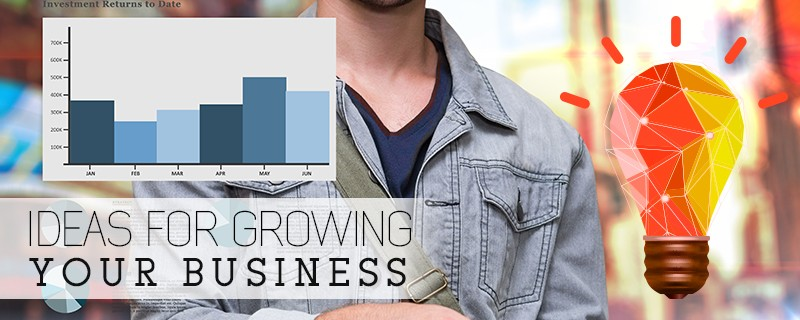 Ideas-for-Growing-Your-Business How to Grow Your Business