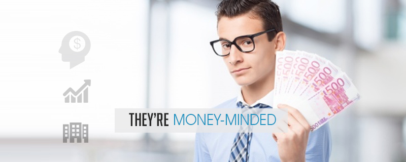 Theyre-money-minded The 5 Common Traits of Successful Entrepreneurs