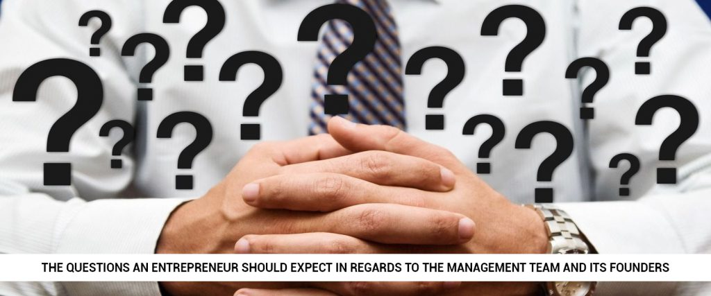 what-are-the-questions-an-entrepreneur-should-expect-in-regards-to-the-management-team-and-its-founders_1