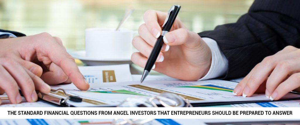 What-are-the-standard-financial-questions-from-Angel-investors-that-entrepreneurs-should-be-prepared-to-answer-1024x427 20 Rules of Angel Investing