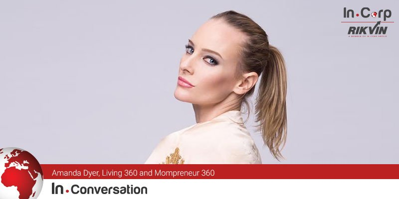 In.Conversation with Amanda Dyer, Living 360 and Mompreneur 360