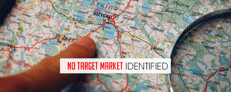 no-target-market-identified 7 Reasons Why Businesses Fail and How To Avoid It